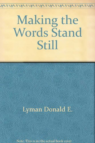 9780395362198: Making the words stand still