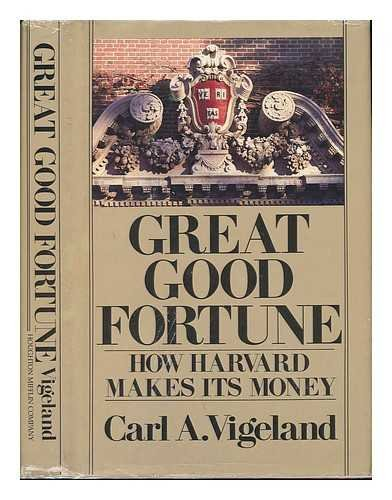 9780395362310: Great Good Fortune: How Harvard Makes Its Money