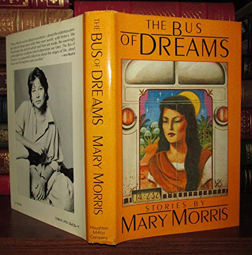 The Bus of Dreams.: MORRIS, Mary.