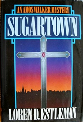Sugartown: Estleman, Loren D.