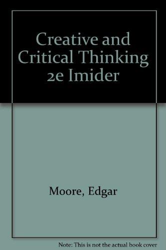 Creative Critical Thinking by Edgar Moore   AbeBooks