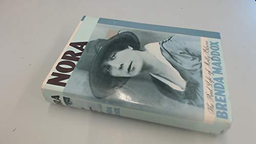 Nora: The Real Life Of Molly Bloom.: Maddox, Brenda.