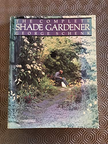 9780395365649: The Complete Shade Gardener
