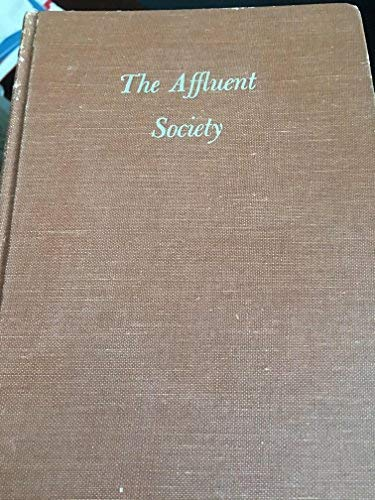 9780395366134: The Affluent Society: 4th Edition