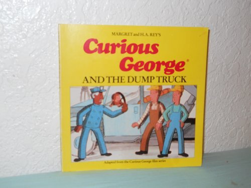 9780395366295: Curious George and the Dump Truck