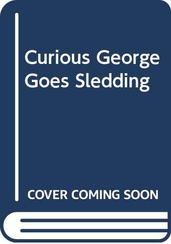 9780395366318: Curious George Goes Sledding