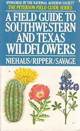 Field Guide to South-western and Texas Wild: Niehaus, Theodore F.