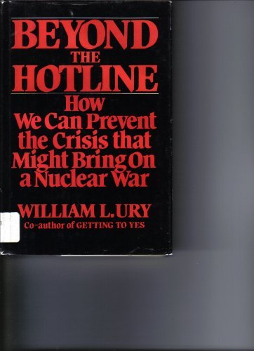 Beyond the Hotline: How Crisis Control Can Prevent Nuclear War