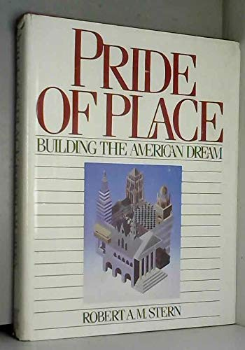 9780395366967: Pride of Place: Building the American Dream