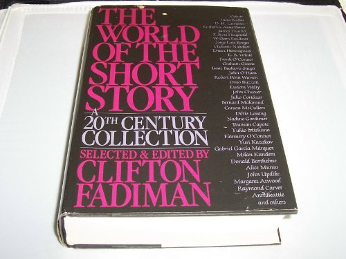 The World of the Short Story: A: Fadiman, Clifton, Editor