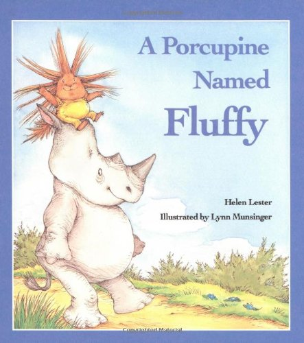 9780395368954: A Porcupine Named Fluffy