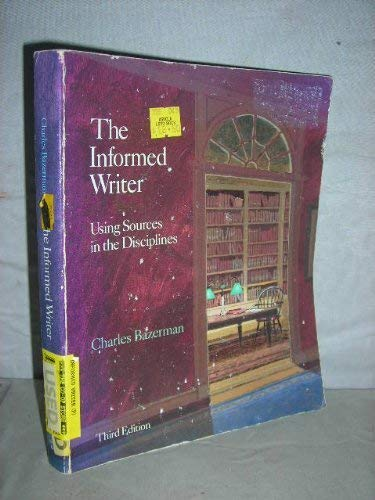 9780395369012: The informed writer: Using sources in the disciplines