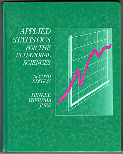 9780395369111: Applied Statistics for the Behavioral Sciences