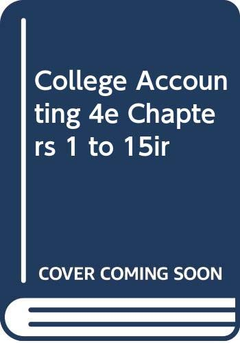 9780395369180: College Accounting 4e Chapters 1 to 15ir
