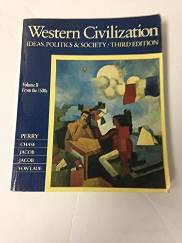 9780395369371: 002: Western Civilization: Ideas, Politics & Society, Volume Ii, from the 1600s (Chapters 16-37 3rd Edition)