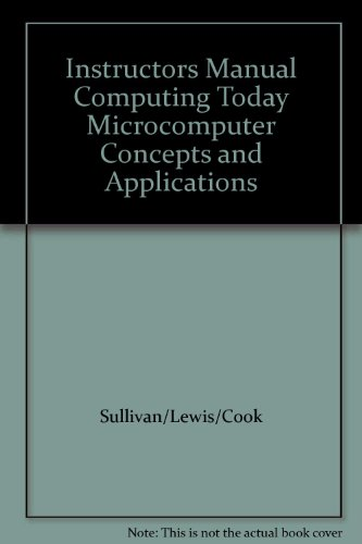 9780395370124: Instructors Manual Computing Today Microcomputer Concepts and Applications