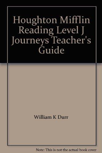 9780395376232: Houghton Mifflin Reading Level J Journeys Teacher's Guide