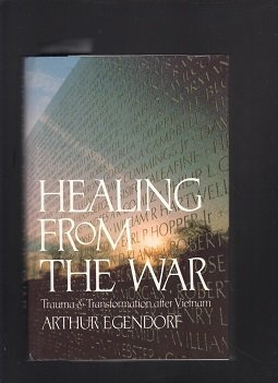 9780395377017: Healing from the War: Trauma and Transformation After Vietnam