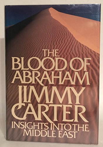 9780395377222: The Blood of Abraham: Insights into the Middle East