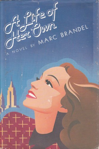 A Life of Her Own: Marc Brandel