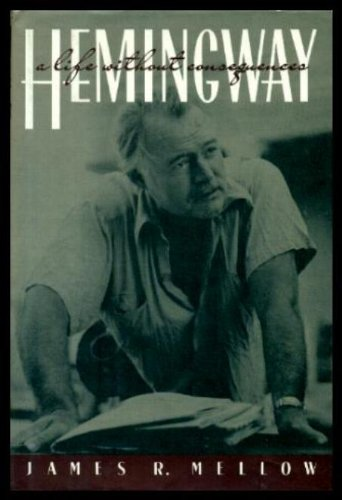 9780395377772: Hemingway: A Life Without Consequences