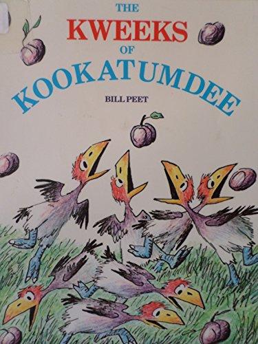 The Kweeks of Kookatumdee: Peet, Bill