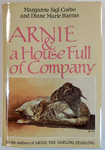 Arnie and a Housefull of Company: Corbo, Margarete Sigl;Barras, Diane Marie