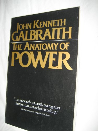 9780395381700: The Anatomy of Power