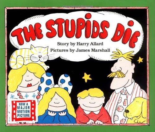 9780395383643: The Stupids Die