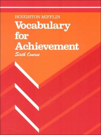 Vocabulary for Achievement : Sixth Course: Margaret Ann Richek,