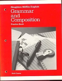 9780395385708: Grammar and Composition Practice Book, Sixth Course (Houghton Mifflin English)
