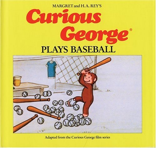 Curious George Plays Baseball: Rey's, Margret and