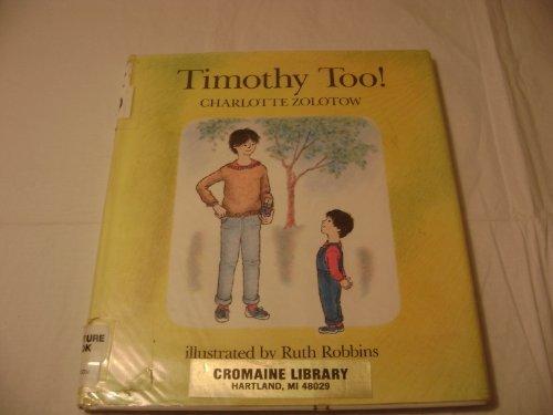 9780395393789: Timothy Too!
