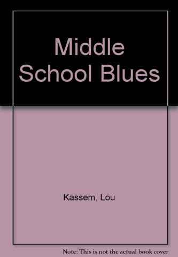 9780395394991: Middle School Blues