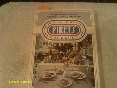 PIRET'S THE GEORGE AND PIRET MUNGER COOKBOOK