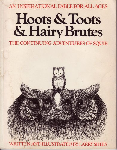 9780395395035: Hoots and Toots and Hairy Brutes : The Continuing Adventures of Squib