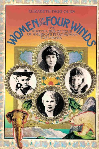 9780395395844: Women of the Four Winds: The Adventures of Four of America's First Women Explorers