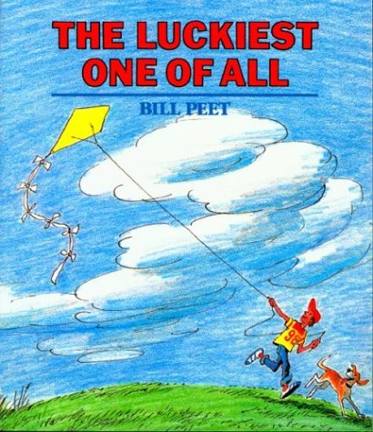The Luckiest One of All (0395395933) by Bill Peet