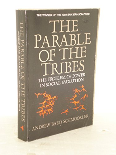 The Prarable of the Tribes