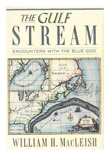 9780395406212: The Gulf Stream: Encounters With the Blue God
