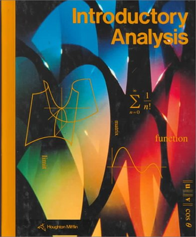 Introductory Analysis/Grade 12 (2-12700) (0395406552) by Mary P. Dolciani; Robert H. Sorgenfrey; John A. Graham; David L Myers