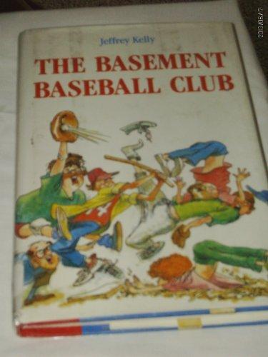 The Basement Baseball Club: Kelly, Jeffrey