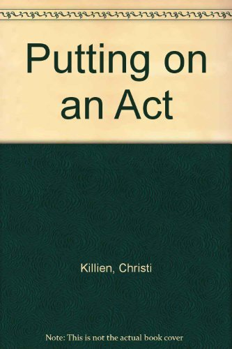 9780395410271: Putting on an Act