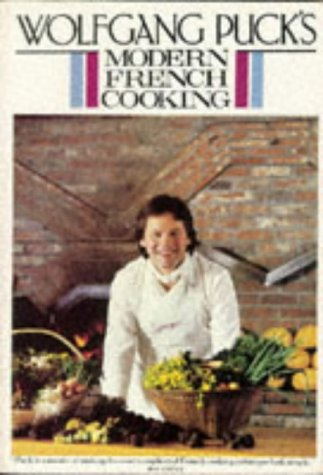 9780395410677: Wolfgang Puck's Modern French Cooking for the American Kitchen