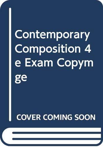 9780395410875: Contemporary Composition 4e Exam Copymge
