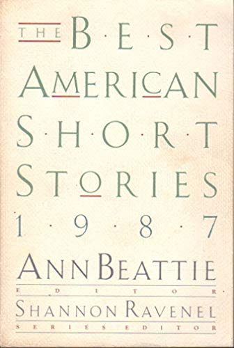 9780395413425: The Best American Short Stories, 1987