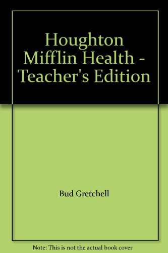 9780395416822: Houghton Mifflin Health - Teacher's Edition
