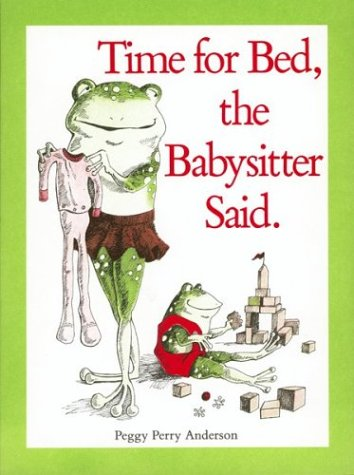 9780395418512: Time for Bed, the Babysitter Said