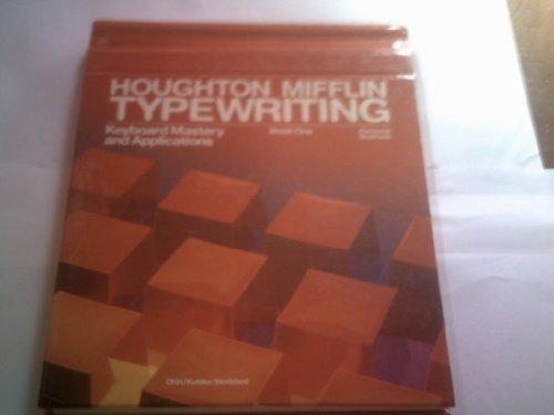 Houghton Mifflin Typewriting (Keyboard Mastery and Applications,: Judith A. Chiri;