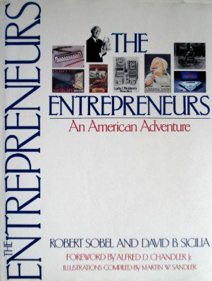 The Entrepreneurs: An American Adventure